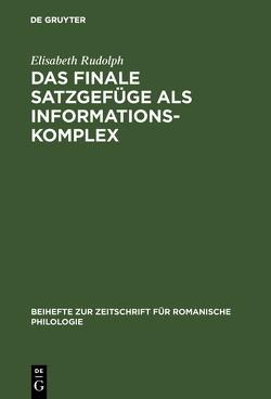 Das finale Satzgefüge als Informationskomplex von Rudolph,  Elisabeth