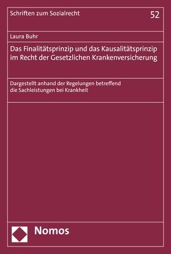 Das Finalitätsprinzip und das Kausalitätsprinzip im Recht der Gesetzlichen Krankenversicherung von Buhr,  Laura