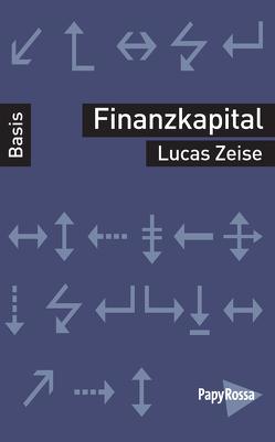 Das Finanzkapital von Zeise,  Lucas