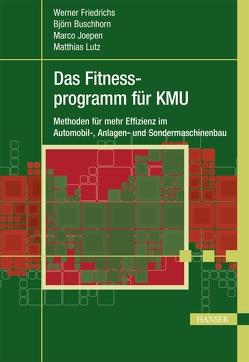 Das Fitnessprogramm für KMU von Buschhorn,  Björn, Friedrichs,  Werner, Joepen,  Marco, Lutz,  Matthias