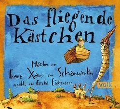 Das fliegende Kästchen von Dürr,  Thomas M., Eichenseer Erika, Schönwerth,  Franz Xaver,  von