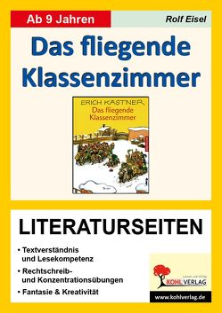 Das fliegende Klassenzimmer – Literaturseiten von Eisel,  Rolf