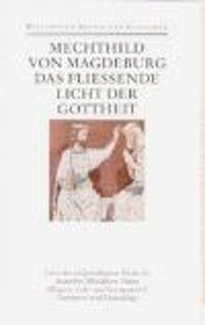 Das fließende Licht der Gottheit von Magdeburg,  Mechthild von, Vollmann-Profe,  Gisela