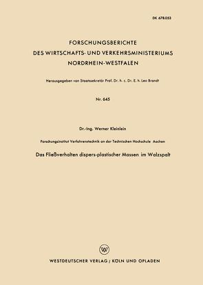 Das Fließverhalten dispers-plastischer Massen im Walzspalt von Kleinlein,  Werner