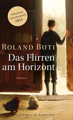 Das Flirren am Horizont von Buti,  Roland, Ruß,  Marlies