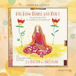 Das Flow Orakel der Kraft von Uliczka,  Angelika