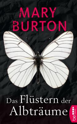 Das Flüstern der Albträume von Burton,  Mary, Will,  Karin