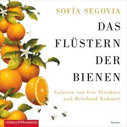 Das Flüstern der Bienen von Brandt,  Kirsten, Kuhnert,  Reinhard, Segovia,  Sofía, Teschner,  Uve