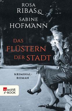 Das Flüstern der Stadt von Hofmann,  Sabine, Ribas,  Rosa