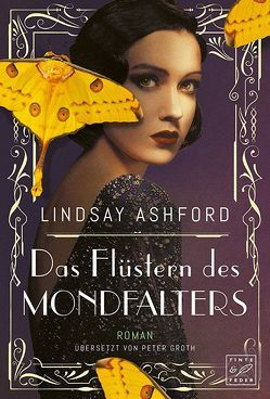 Das Flüstern des Mondfalters von Ashford,  Lindsay Jayne, Groth,  Peter