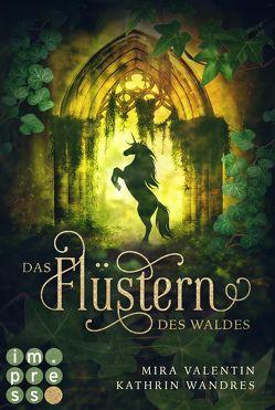 Das Flüstern des Waldes (Die Keloria-Saga 1) von Valentin,  Mira, Wandres,  Kathrin