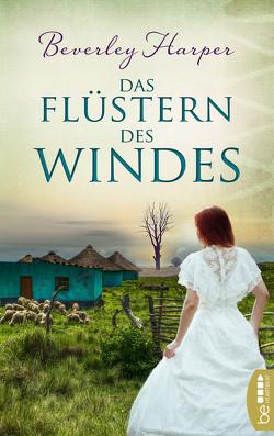 Das Flüstern des Windes von Harper,  Beverley, Ritterbach,  Barbara