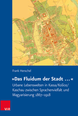 »Das Fluidum der Stadt …« von Henschel,  Frank
