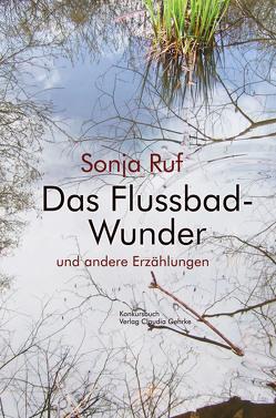 Das Flussbad-Wunder von Ruf,  Sonja