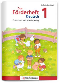 Das Förderheft Deutsch 1 von Drecktrah,  Stefanie, Jacob,  Eve