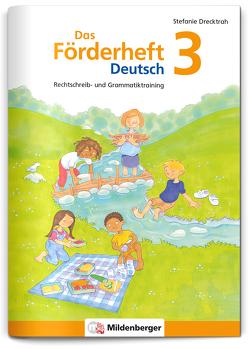 Das Förderheft Deutsch 3 von Drecktrah,  Stefanie