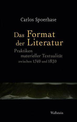 Das Format der Literatur von Spoerhase,  Carlos