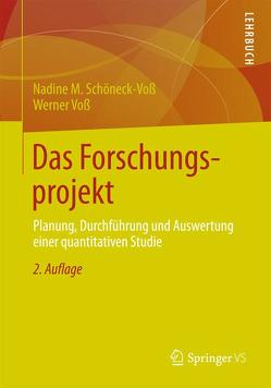 Das Forschungsprojekt von Schöneck,  Nadine M., Voss,  Werner