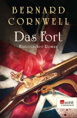 Das Fort von Cornwell,  Bernard, Fell,  Karolina, Palm,  Peter