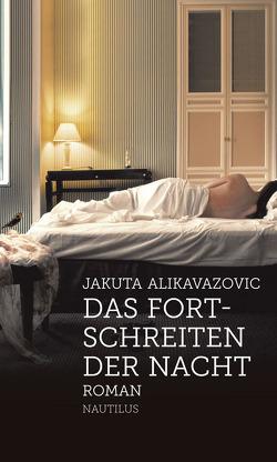 Das Fortschreiten der Nacht von Alikavazovic,  Jakuta, Mehnert,  Sabine
