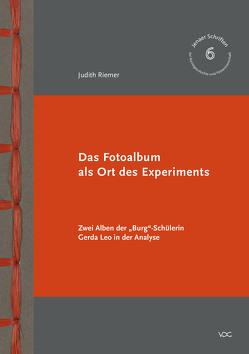 Das Fotoalbum als Ort des Experiments von Riemer,  Judith