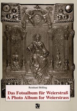 Das Fotoalbum für Weierstraß / A Photo Album for Weierstrass von Bölling,  Reinhard