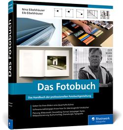 Das Fotobuch von Eibelshäuser,  Eib, Eibelshäuser,  Nina