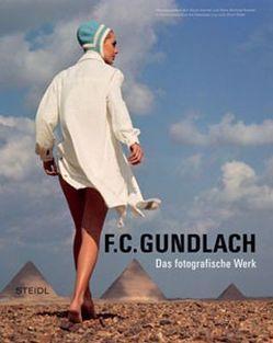 Das fotografische Werk von Gundlach,  F C, Honnef,  Klaus, Koetzle,  Hans M, Lux,  Sebastian, Rüter,  Ulrich