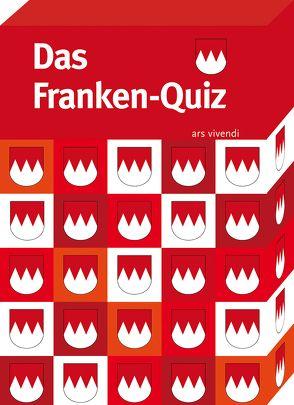 Das Franken-Quiz von Bronnenmeyer,  Veit, Lipsky,  Gisela, Nacke,  Petra, Neukam,  Barbara, Pregartner,  Axel, Tannert,  Elmar, Teetz,  Petra