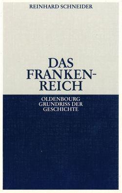 Das Frankenreich von Schneider,  Reinhard