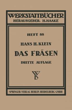 Das Fräsen von Klein,  H.H.