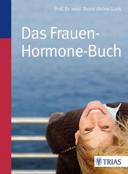 Das Frauen-Hormone-Buch von Kleine-Gunk,  Bernd