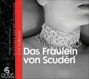 Das Fräulein von Scudéri von Heusinger,  Heiner, Hoffmann,  E T A