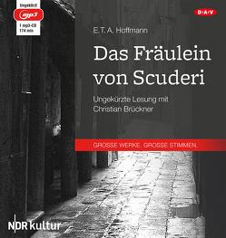 Das Fräulein von Scuderi von Brückner,  Christian, Hoffmann,  E T A