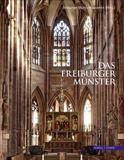 Das Freiburger Münster von Faller,  Yvonne, Freiburger Münsterbauverein,  Freiburger Münsterbauverein, Mittmann,  Heike, Stopfel,  Wolfgang, Zumbrink,  Stephanie