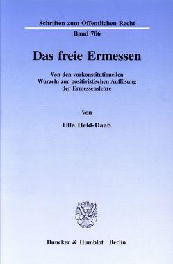 Das freie Ermessen. von Held-Daab,  Ulla