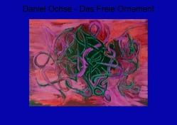 Das Freie Ornament von Ochse,  Daniel