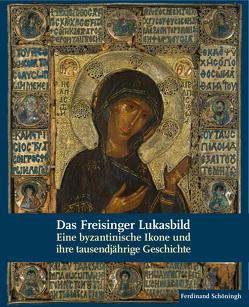 Das Freisinger Lukasbild von Blänsdorf,  Catharina, Bosselmann-Ruickbie,  Antje, Roll,  Carmen, Stege,  Heike