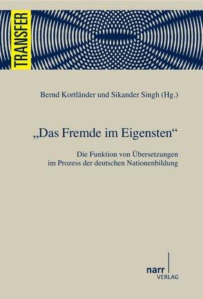 Das Fremde im Eigensten von Kortländer,  Bernd, Singh,  Sikande