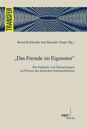 Das Fremde im Eigensten von Kortländer,  Bernd