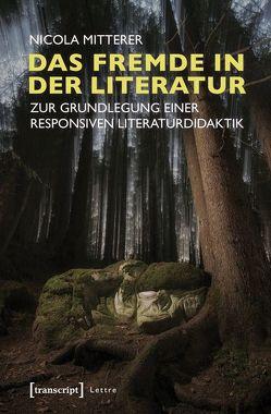 Das Fremde in der Literatur von Mitterer,  Nicola