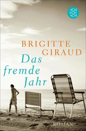 Das fremde Jahr von Giraud,  Brigitte