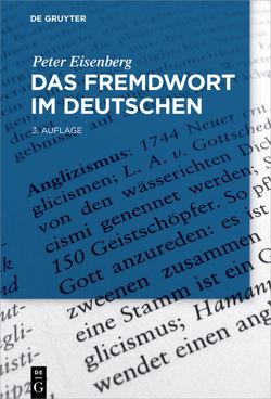 Das Fremdwort im Deutschen von Eisenberg,  Peter