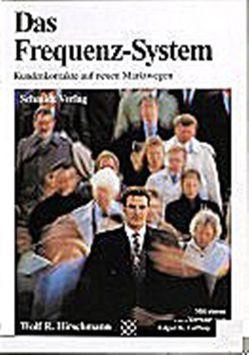 Das Frequenz-System von Geffroy,  Edgar K, Grossmann,  G., Hirschmann,  Wolf R, Schmidt,  Josef