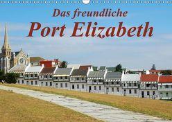 Das freundliche Port ElizabethAT-Version (Wandkalender 2019 DIN A3 quer) von van Wyk - www.germanpix.net,  Anke