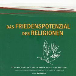 Das Friedenspotenzial der Religionen: Integration durch Vielfalt
