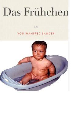 Das Frühchen von Sander,  Manfred