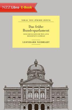 Das frühe Bundesparlament von Neidhart,  Leonhard
