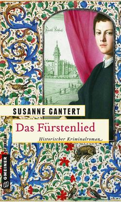 Das Fürstenlied von Gantert,  Susanne