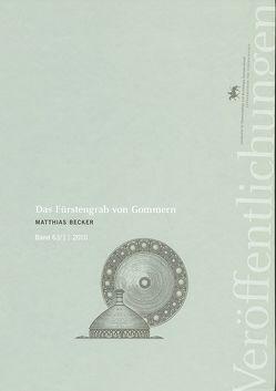 Das Fürstengrab von Gommern von Becker,  Matthias, Meller,  Harald